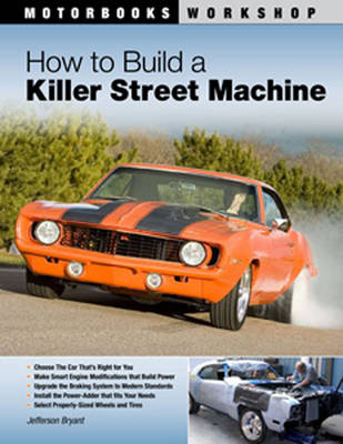 How to Build a Killer Street Machine (Paperback)