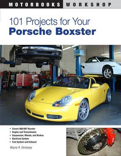 101 Projects for Your Porsche Boxster (Paperback)