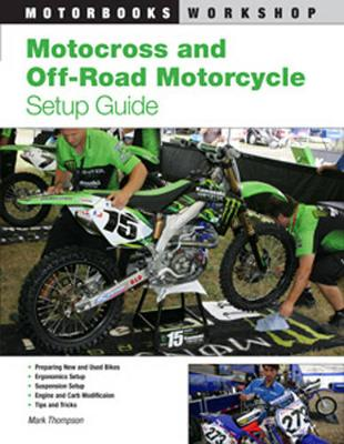 Motocross and Off-Road Motorcycle Setup Guide (Paperback)