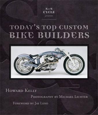 S&S Cycle Presents Today's Top Custom Bike Builders (Hardback)