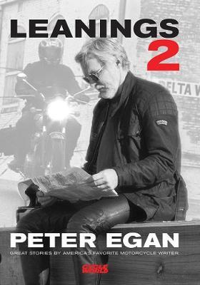 Leanings 2: Great Stories by America's Favorite Motorcycle Writer (Paperback)