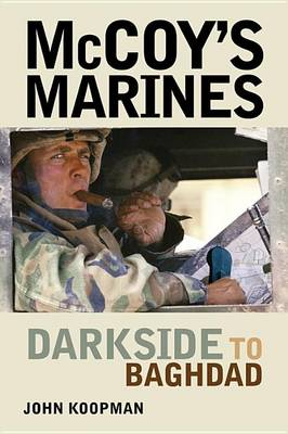 Mccoy'S Marines: Darkside to Baghdad (Paperback)