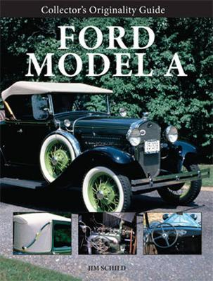 Collector'S Originality Guide Ford Model a (Paperback)