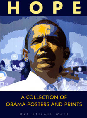 Hope: A Collection of Obama Posters and Prints (Hardback)