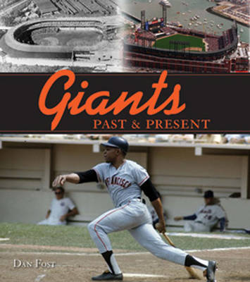 Giants Past and Present (Hardback)