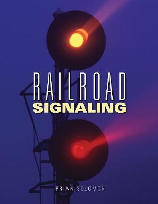Railroad Signaling (Paperback)