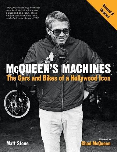 Mcqueen'S Machines: The Cars and Bikes of a Hollywood Icon (Paperback)