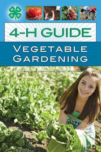 4-H Guide to Vegetable Gardening (Paperback)