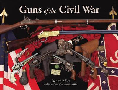 Guns of the Civil War (Hardback)
