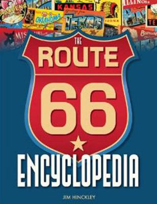 The Route 66 Encyclopedia (Hardback)