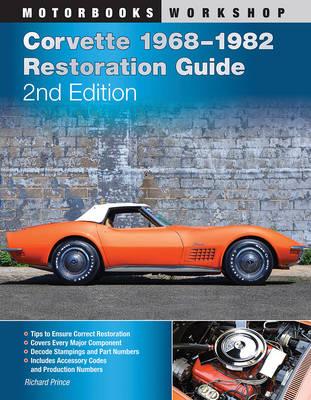 Corvette 1968-1982 Restoration Guide, 2nd Edition (Paperback)