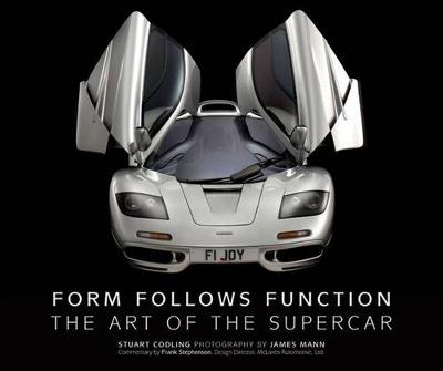 Form Follows Function: The Art of the Supercar (Hardback)