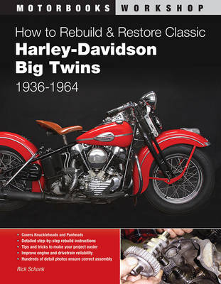 How to Rebuild and Restore Classic Harley-Davidson Big Twins 1936-1964 (Paperback)