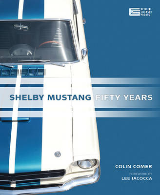 Shelby Mustang Fifty Years (Hardback)