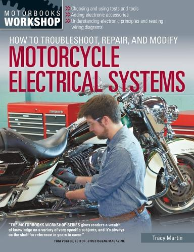 How to Troubleshoot, Repair, and Modify Motorcycle Electrical Systems (Paperback)