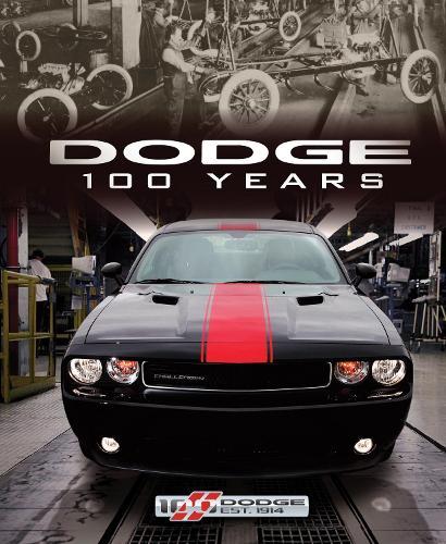 Dodge 100 Years (Hardback)
