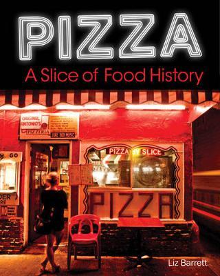 Pizza, a Slice of American History (Hardback)