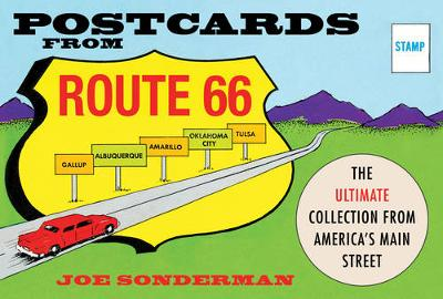Postcards from Route 66: The Ultimate Collection from America's Main Street (Hardback)