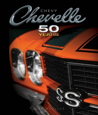 Chevy Chevelle Fifty Years (Hardback)