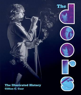 The Doors: The Illustrated History (Hardback)