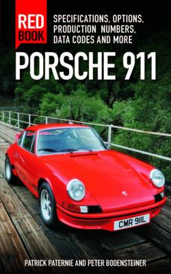 Porsche 911 Red Book: Specifications, Options, Production Numbers, Data Codes and More (Paperback)