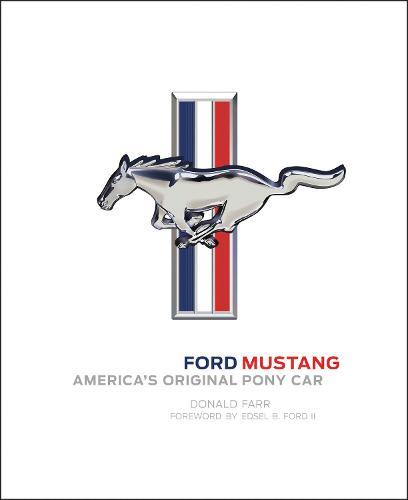 Ford Mustang: America's Original Pony Car (Hardback)