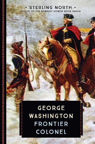 George Washington: Frontier Colonel - 833 (Paperback)