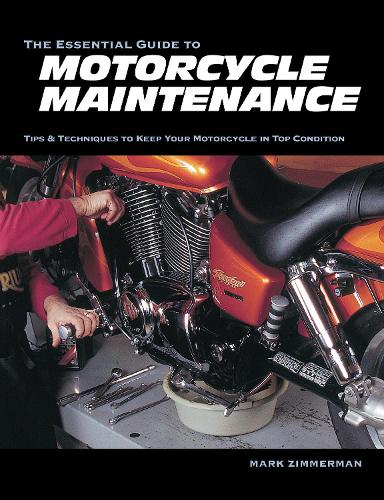 The Essential Guide to Motorcycle Maintenance (Paperback)