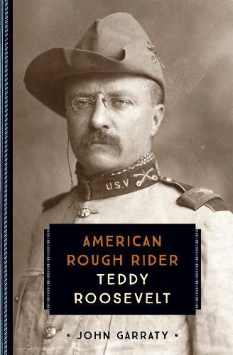 Teddy Roosevelt: American Rough Rider - 833 (Paperback)