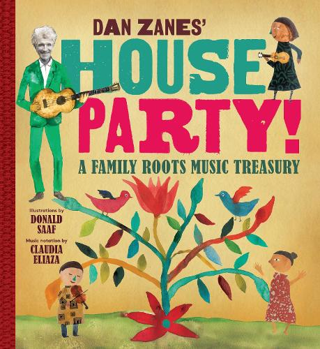 Dan Zanes' House Party!: A Family Roots Music Treasury (Spiral bound)