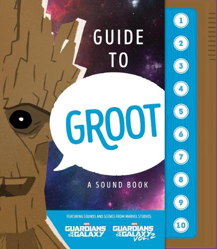 Guide to Groot: A Sound Book (Hardback)