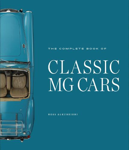 The Complete Book of Classic MG Cars (Hardback)