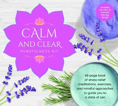 Calm and Clear Mindfulness Kit: Knead Your Way to Zen