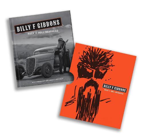 Billy F Gibbons: Rock + Roll Gearhead (Hardback)