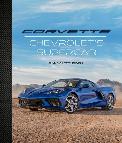 Corvette: Chevrolet's Supercar (Hardback)