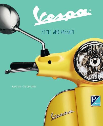 Vespa: Style and Passion (Hardback)