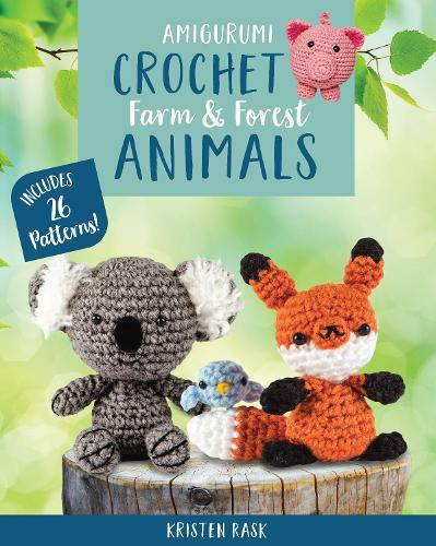 Crochet Amigurumi: Farm and Forest Animals (Paperback)