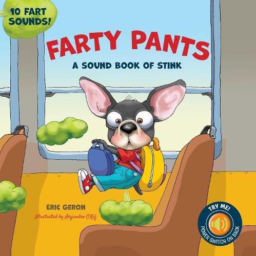 Farty Pants: A Sound Book of Stink Science (Hardback)