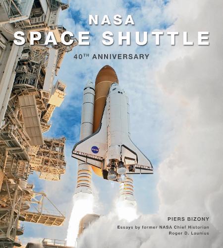 NASA Space Shuttle: 40th Anniversary (Hardback)