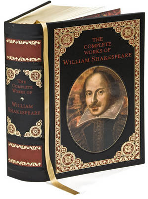 Complete Works of William Shakespeare (Barnes & Noble Collectible Classics: Omnibus Edition) - Barnes & Noble Leatherbound Classic Collection (Leather / fine binding)