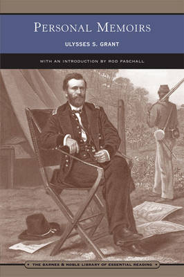 Personal Memoirs of Ulysses S. Grant (Barnes & Noble Library of Essential Reading): In Two Volumes (Vol. I & II) (Paperback)