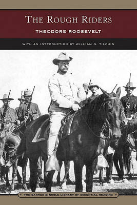 The Rough Riders (Barnes & Noble Library of Essential Reading) (Paperback)