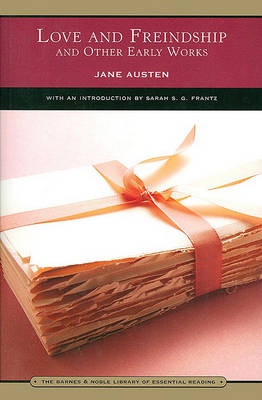 Love and Freindship (Barnes & Noble Library of Essential Reading): and Other Early Works (Paperback)