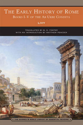 The Early History of Rome - Barnes & Noble Library of Essential Reading (Paperback)