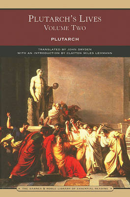 Plutarch's Lives Volume Two (Barnes & Noble Library of Essential Reading) (Paperback)