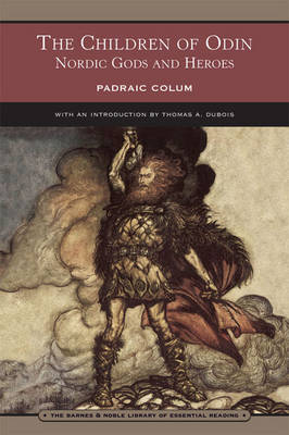 The Children of Odin (Barnes & Noble Library of Essential Reading): Nordic Gods and Heroes (Paperback)