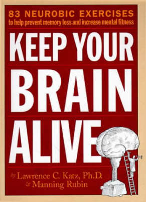 Keep Your Brain Alive (Paperback)