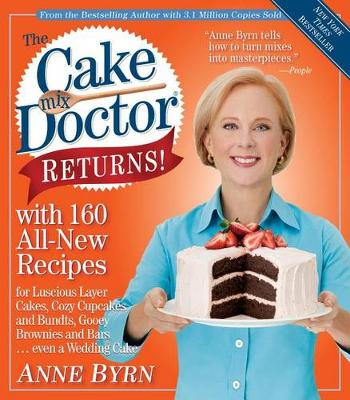 The Cake Mix Doctor Returns!: With 160 All-New Recipes (Paperback)
