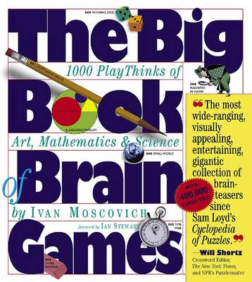 The Big Book of Brain Games: 1000 PlayThinks of Art, Mathematics and Science (Paperback)