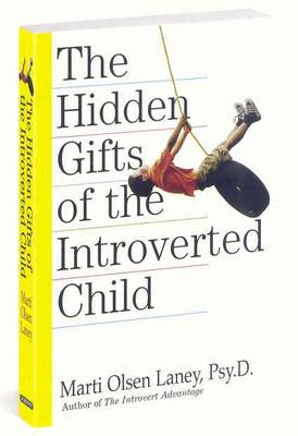 Hidden Gifts of the Introverted Child (Paperback)
